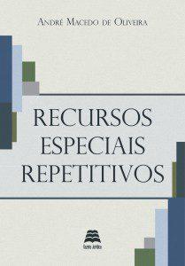 capa-andre-macedo-recursos-e-repetitivos-01-6e6c86ec80f9e10a66f516eb200470f7-640-0