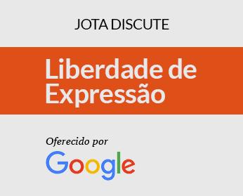 JOTA Discute: Liberdade de Expressão – Oferecido por Google